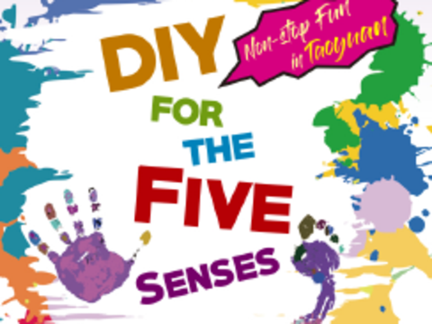 Non-stop Fun in Taoyuan﹣DIY for the Five Senses