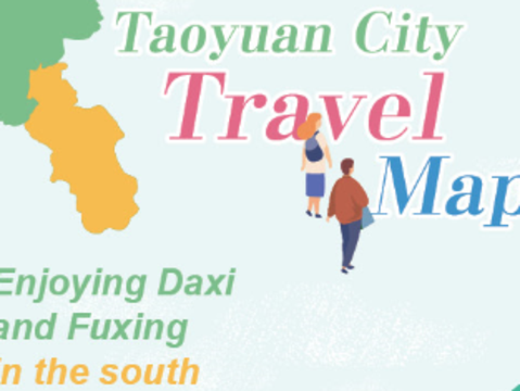 Taoyuan City Travel Map-Enjoying Daxi and Fuxing in the south